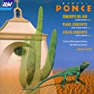 Ponce: Three Concertos