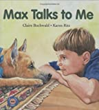 Max Talks to Me (Sit! Stay! Read!)