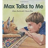 Max Talks to Me (Sit! Stay! Read!) ~ Claire Buchwald