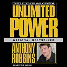 Unlimited Power (       ABRIDGED) by Anthony Robbins Narrated by Anthony Robbins