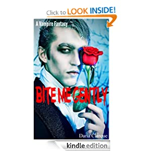 Bite Me Gently - Dreams Do Come True (A Vampire Fantasy)
