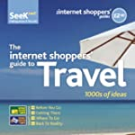 The Internet Shoppers' Guide to Travel