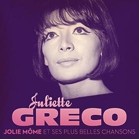 Juliette Gr�co : Jolie M�me et ses plus belles chansons (Remastered)