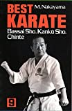 Best Karate, Vol.9: Bassai Sho,  Kanku, Sho, Chinte (Best Karate Series)