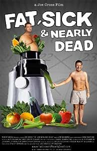 Fat, Sick & Nearly Dead (DVD) (UK & EU Release)