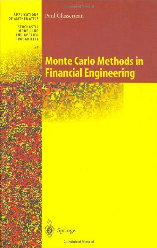 Monte Carlo Methods in Financial Engineering: v. 53