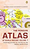 img - for The Penguin Atlas of World History: Volume 1: From Prehistory to the Eve of the French Revolution (Penguin Reference Books) book / textbook / text book