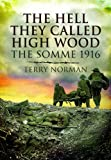 img - for Hell They Called High Wood (Pen & Sword Military Books) book / textbook / text book