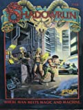 Shadowrun - Where Man Meets Magic And Machine