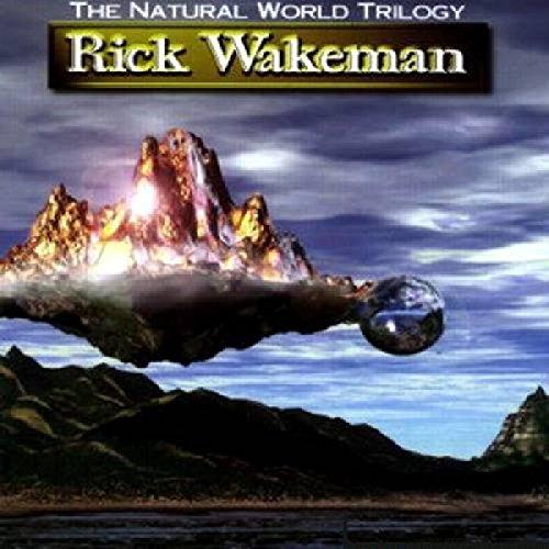 Rick Wakeman - Natural World Trilogy