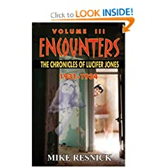 Encounters: The Chronicles of Lucifer Jones Volume III by Mike Resnick