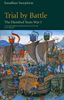 Hundred Years War Vol 1: Trial by Battle