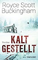 Kaltgestellt: Thriller (german Edition)