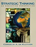 img - for Strategic Thinking: An Executive Perspective by Cornelis A. DeKluyver (2000-01-30) book / textbook / text book