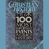 img - for Christian History Issue #28: The 100 Most Important Events in Church History book / textbook / text book