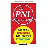 PNL mode d'emploi (la)par Steve Bavister
