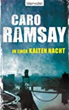 Caro Ramsay: In einer kalten Nacht