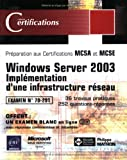 Windows Server 2003 - Impl�mentation d'une infrastructure r�seau - examen 70-291