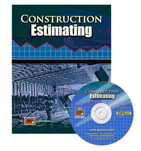 Construction Estimating - Soft-cover with CD-ROM - Amer Technical Pub - AT-0543 - ISBN: 0826905439 - ISBN-13: 9780826905437