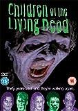 Children Of The Living Dead [DVD]