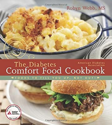 The American Diabetes Association Diabetes Comfort Food Cookbook from American Diabetes Association