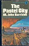 The Pastel City (Avon SF, 19711) (0380197111) by M. John Harrison