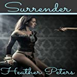 Surrender | Heather Peters