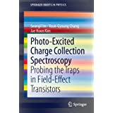 Photo-Excited Charge Collection Spectroscopy: Probing the traps in field-effect transistors