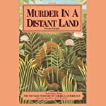 Murder in A Distant Land: Selections from the Mystery Writers of American Anthology | Margaret Maron,Barbara Owens,Jean Darling,Joyce Harrington,Walter Satterthwait,James Holding,Edward D. Hoch and other author.