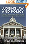 Judging Law and Policy: Courts and Po...