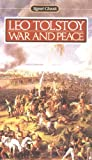 War and Peace (Signet Classics) (0451523261) by Leo Tolstoy