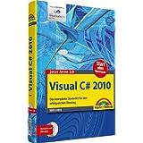 """Visual C# 2010 - inkl. DVD: Das komplette Starterkit f�r den erfolgreichen Einstieg (jetzt lerne ich)von """"Dirk Louis"""""""