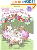 A Very Special Tea Party (Angelina Ballerina)