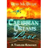 Caribbean Dreams of Love