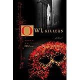 The Owl Killers: A Novel ~ Karen Maitland