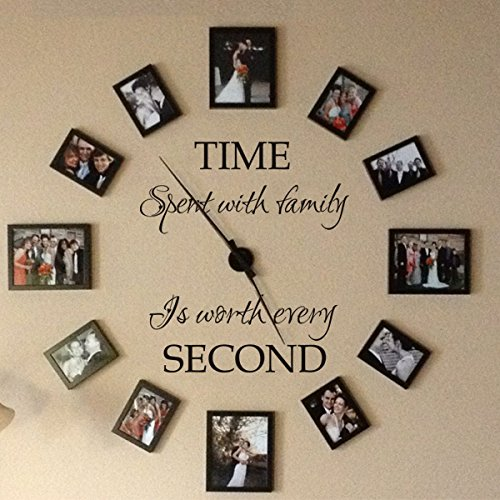 Time spent with family is worth every second - Family Lettering Vinyl Wall Decal - without clock and picture frame (Black, Small)