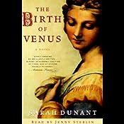 The Birth of Venus: A Novel | [Sarah Dunant]