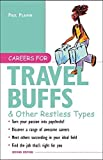 img - for Careers for Travel Buffs & Other Restless Types by Paul Plawin (2003-03-26) book / textbook / text book