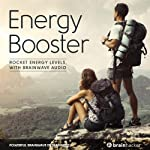 Energy Booster Session: Rocket Energy Levels, with Brainwave Audio | Brain Hacker