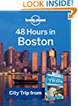 Lonely Planet 48 Hours in Boston: Cit...