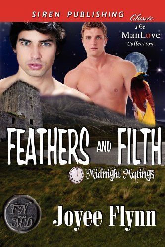 Feathers and Filth (Midnight Matings)