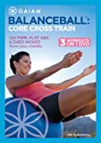 Balance Ball: Core Cross Train [DVD] [Import]