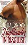Julia London Highlander in Disguise