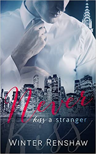FREE – Never Kiss a Stranger