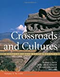 img - for Crossroads and Cultures, Volume I: To 1450: A History of the World's Peoples book / textbook / text book