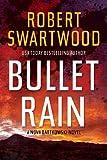 Bullet Rain (A Nova Bartkowski Novel)