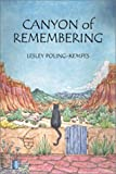 img - for By Lesley Poling-Kempes Canyon of Remembering [Paperback] book / textbook / text book