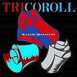 TRICOROLL(BLU-SPEC) by INDIE (JAPAN)