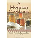 img - for A Mormon Cookbook - Food, Facts and Friendship book / textbook / text book