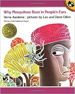 Why Mosquitoes Buzz in People's Ears: A West African Tale Paperback